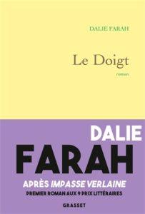 Le doigt de Dalie Farah : livres de la rentrée littéraire janvier 2021