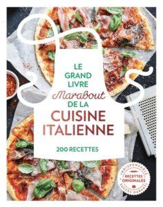 Le grand livre Marabout de la cuisine italienne livre