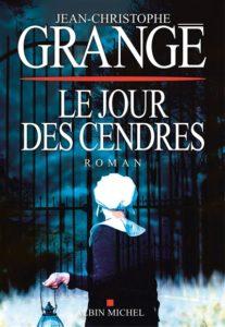 Le jour des cendre de Jean-Christophe Grangé : meilleures ventes livres 2020