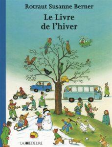 Le livre de l'hiver de Rotraut Susanne Berner
