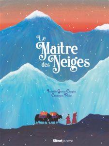 Le maître des neiges : album hiver maternelle d'Isabelle Garcia-Chopin et Clémence Pollet