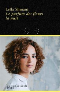 Le parfum des fleurs de la nuit de Leïla Slimani : livres de la rentrée littéraire janvier 2021
