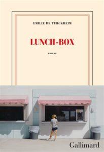 Lunch box d'Emilie de Turckheim : livres de la rentrée littéraire janvier 2021