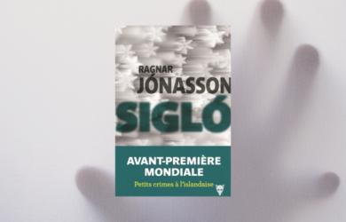 Siglo de Jonasson Ragnar : meilleur roman policier 2020