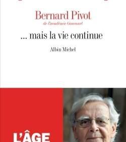mais la continue : nouveau livre bernard pivot