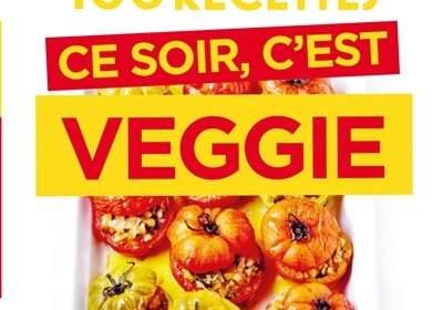Ce soir, c'est veggie : nouveau livre simplissime de Jean-François Mallet