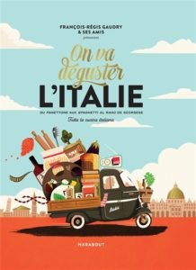 On va déguster l'Italie : livre cuisine italienne