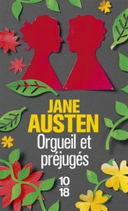 Orgeuil et préjugés : roman amour Jane Austen