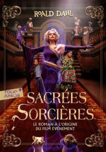 Sacrées sorcières : roman jeunesse