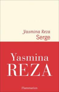 Serge de Yasmina Reza : livres de la rentrée littéraire janvier 2021