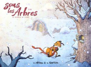 Sous les arbres : le frissons de l'hiver : album hiver maternelle de Dav