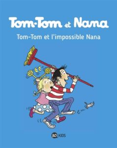 Tom-Tom et Nana : livre enfance