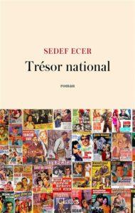 Trésor National de Sedef Ecer : rentrée littéraire janvier 2021