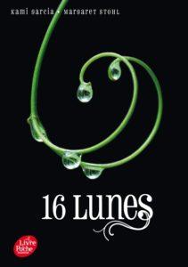 16 lunes : livre romance fantastique Kami Garcia et Margaret Stohl