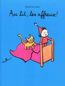 Au lit les affreux d'Isabelle Bonameau : histoire pour dormir enfant