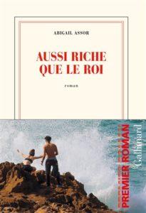 Aussi riche que le roi : livre rentrée littéraire janvier 2021