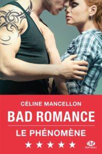 Bad romance : livre new romance Céline Mancellon