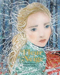 Fleur de neige : album hiver maternelle de Claude Clément