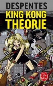King Kong théorie : histoire du féminisme