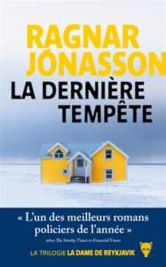 La dernière tempête de Ragnar Jónasson : meilleur roman policier 2021