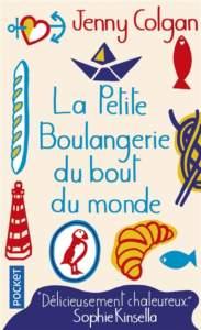 La petite boulangerie du bout du monde : livre feel-good
