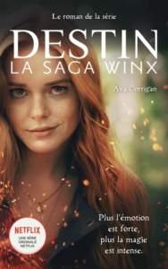 La saga des Winx : livre série
