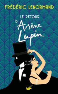 Arsène Lupin livre : Frédéric Lenormand