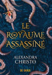 Le royaume assassinée : livre romance fantastique Alexandro Christo