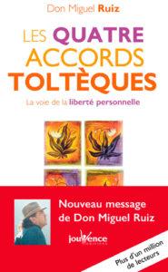 les 4 accords toltèques : livre de développement personnel de Don Miguel Ruiz