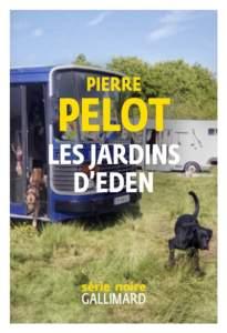 Les jardins d'Eden de Pierre Pelot : meilleur roman policier 2021