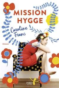 Mission Hygge : roman feel good