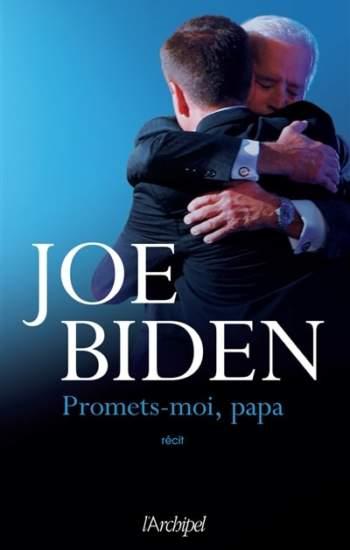 Promets-moi, Papa : nouveau livre de Joe Biden