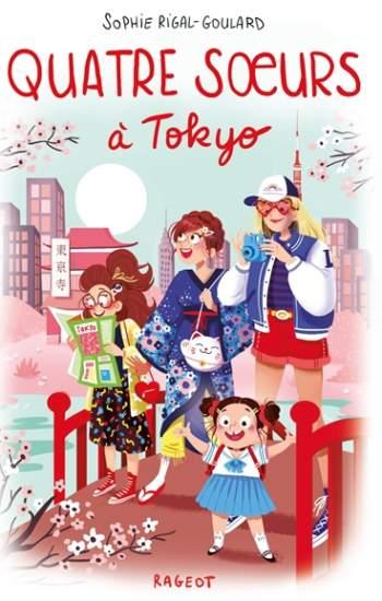 Quatre sœurs à Tokyo de Sophie Rigal-Goulard : roman jeunesse