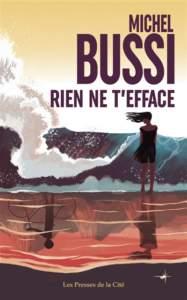 Rien ne t'efface de Michel Bussi : roman policier 2021
