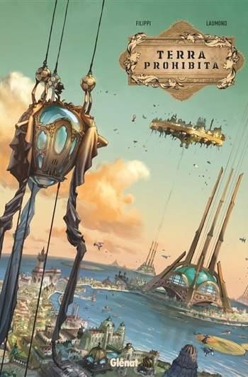 Terra prohibita : nouveauté bd - dystopie