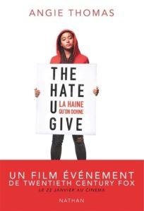 La haine qu'on donne : black lives matter livre