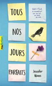 Tous nos jours parfaits : livre ado amour Jennifer Niven