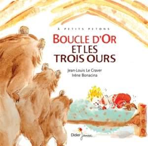 boucle d'or et les trois ours : conte pour enfant