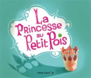 la princesse au petit pois : conte pour enfant