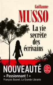 La vie secrète des écrivains : livre guillaume musso