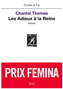 Couverture du livre Les adieux à la reine Prix Femina