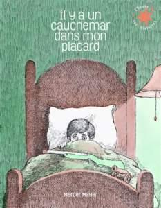 il y a un cauchemar dans mon placard : histoire pour dormir enfant