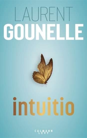 intuitio nouveau livre laurent gounelle