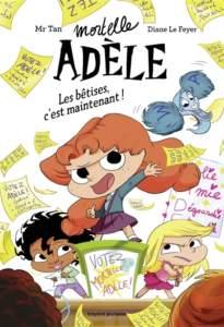 mortelle adele : livre pour enfant 2021