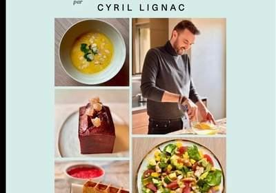 nouveau livre recettes cyril lignac