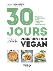 30 jours pour devenir vegan : livre de cuisine