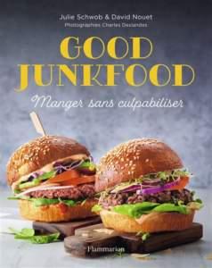 good junkfood : livre de cuisine
