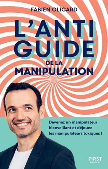 l'antiguide de la manipulation : meilleur livre développement personnel 2021