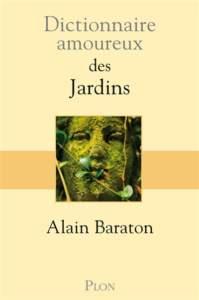 dictionnaire amoureux des jardins : conseil lecture academie goncourt