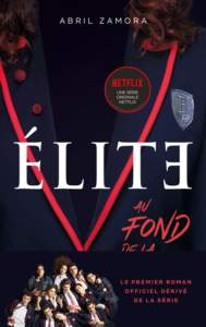 elite : adaptation netflix
